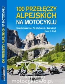 100 przełęczy alpejskich na motocyklu | Księgarnia Motocyklowa